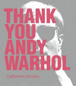 Thank you Andy Warhol front cover
