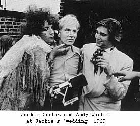 Jackie Curtis' wedding with Andy Warhol